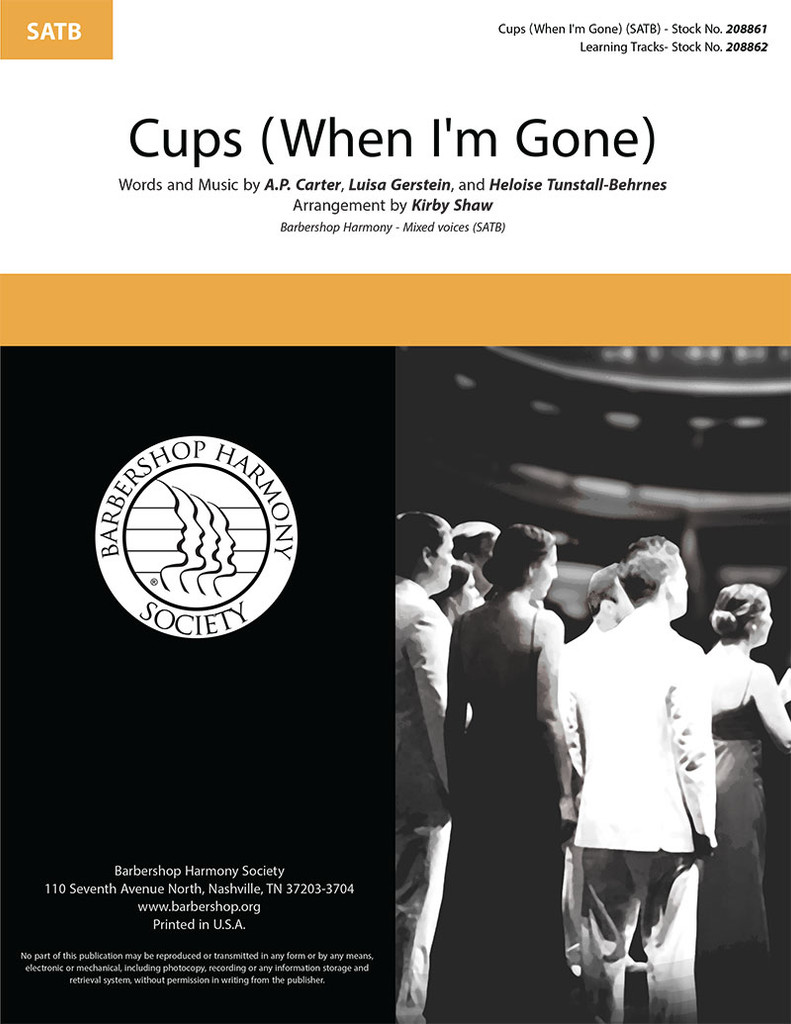 Cups (When I'm Gone) (SATB) (arr. Shaw)