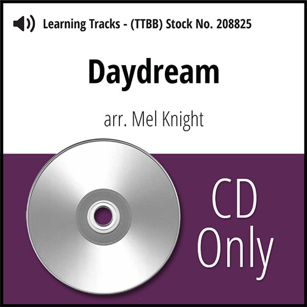 Daydream (TTBB) (arr. Knight) - CD Learning Tracks for 208581