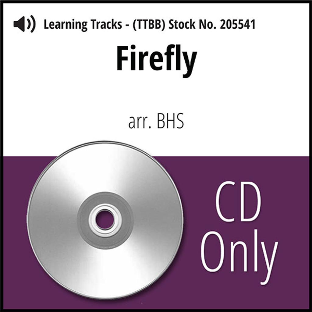 Firefly (TTBB) (arr. BHS) - CD Learning Tracks for 205534