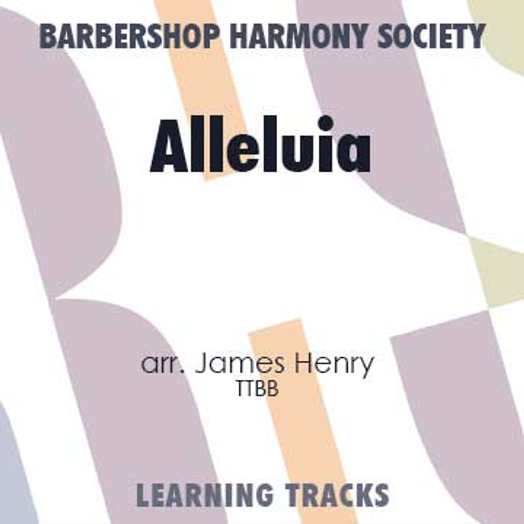 Alleluia (TTBB) (arr. Henry) - CD Learning Tracks for 202794