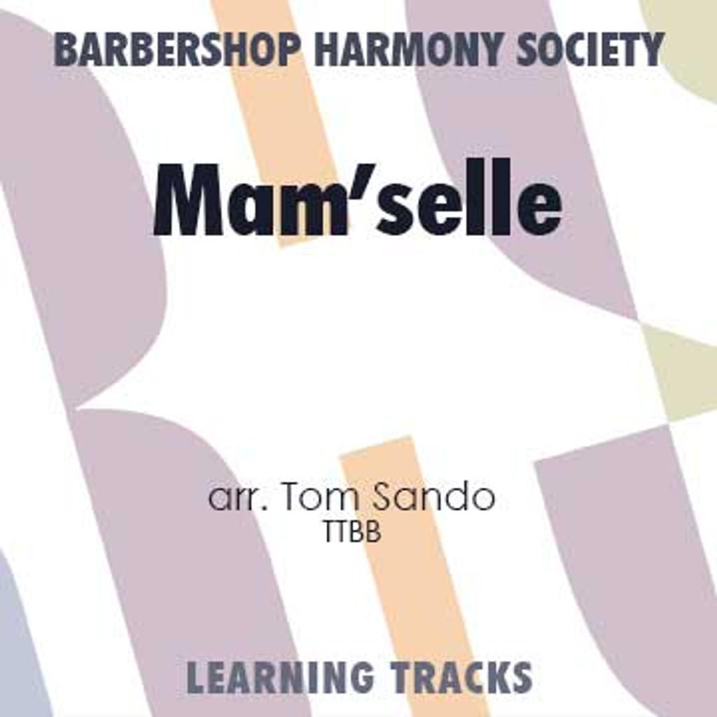 Mam'Selle (TTBB) (arr. Sando) - CD Learning Tracks for 202220