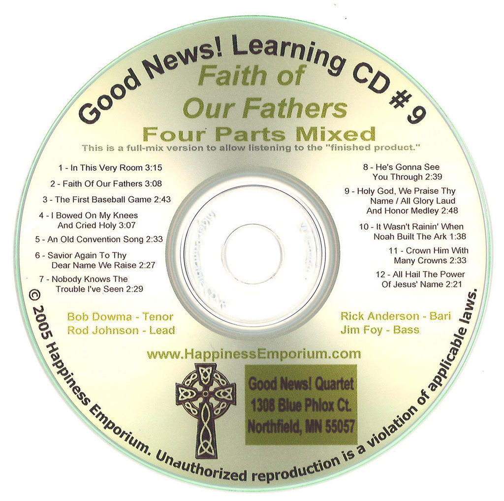Good News Gospel Learning CD #9 Faith of Our Fathers Four Part Mixed