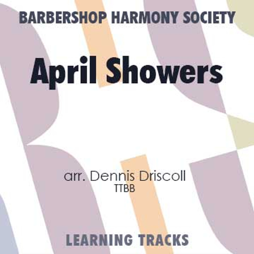 April Showers (TTBB) (arr. Driscoll) - CD Learning Tracks for 7212