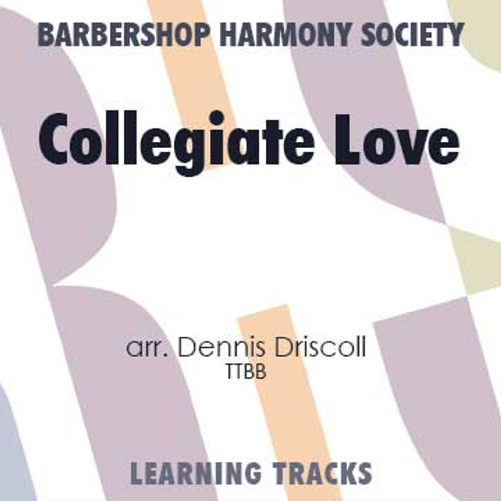 Collegiate Love (TTBB) (arr. Driscoll) - CD Learning Tracks for 7271