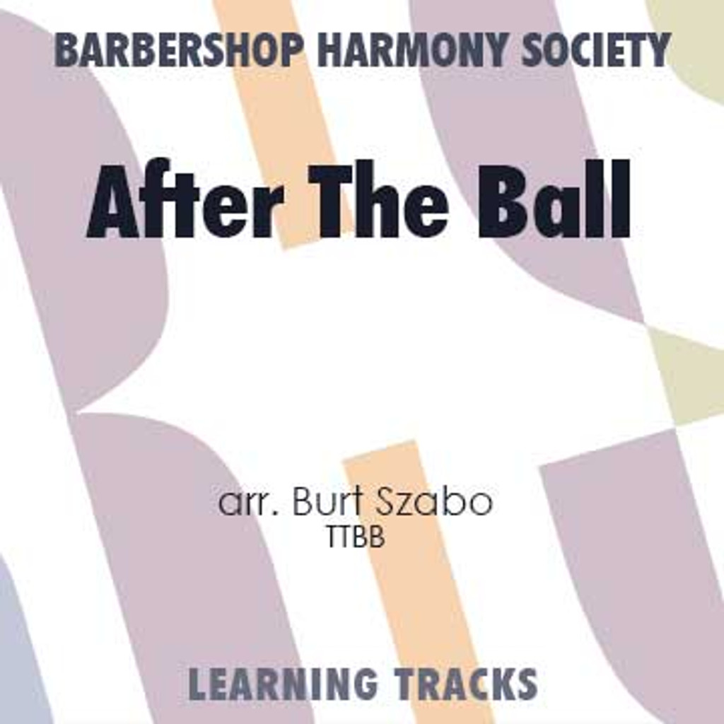 After The Ball (See New York Medley) (TTBB) (arr. Szabo) - CD Learning Tracks for 7714