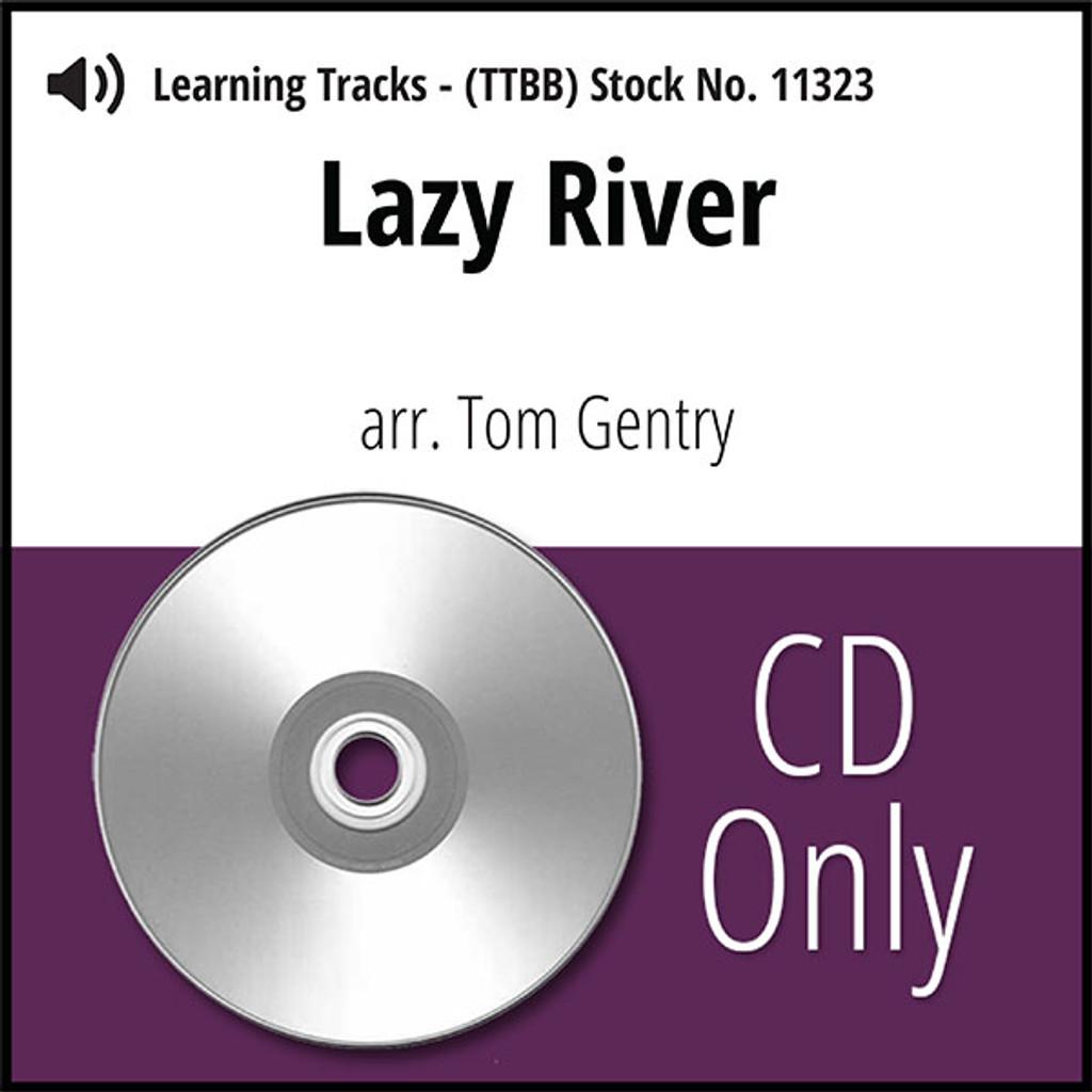Lazy River (TTBB) (arr. Gentry) - CD Learning Tracks for 8822