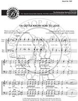 Ya Gotta Know How To Love (TTBB) (arr. Bergman)