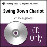 Swing Down Chariot (TTBB) (arr. The Vagabonds) - CD Learning Tracks for 7388