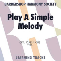 Play A Simple Melody (4 Part) - CD Learning Tracks for 7725