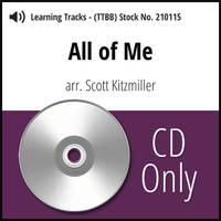 All of Me (TTBB) (arr. Kitzmiller) - CD Learning Tracks for 210089