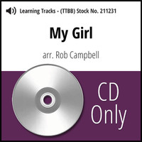 My Girl (TTBB) (arr. Campbell) - CD Learning Tracks for 209215