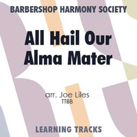 All Hail Our Alma Mater (TTBB) (arr. Liles) - CD Learning Tracks for 7553