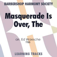 (I'm Afraid) The Masquerade Is Over (TTBB) (arr. Waesche) - CD Learning Tracks for 8802