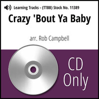 Crazy 'Bout Ya, Baby (TTBB) (arr. Campbell) - CD Learning Tracks for 8644