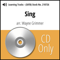 Sing (SATB) (arr. Grimmer) - CD Learning Tracks for 210466