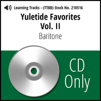Yuletide Favorites Vol. II (Baritone) - CD Learning Tracks for 210494