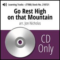 Go Rest High on That Mountain (TTBB) (arr. Nicholas) - CD Learning Tracks for 210604