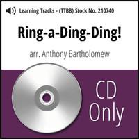 Ring-a-Ding-Ding! (TTBB) (arr. Bartholomew) - CD Learning Tracks for 210335