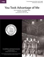 You Took Advantage of Me (TTBB) (arr. Dale)