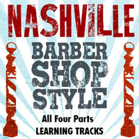 Nashville Barbershop Style (All 4 Parts) - CD Learning Tracks for 210616