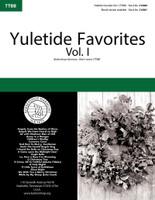 Yuletide Favorites Vol. I Songbook (TTBB)