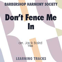 Don't Fence Me In (TTBB) (arr. Baird) - CD Learning Tracks for 7737