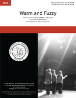 Warm and Fuzzy (SSAA) (arr. Benson)