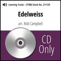 Edelweiss (TTBB) (arr. Campbell) - CD Learning Tracks for 210259
