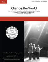 Change the World (SSAA) (arr. Sharon & Wright)