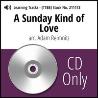 A Sunday Kind of Love (TTBB) (arr. Reimnitz) - CD Learning Tracks for 211172