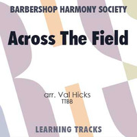 Across The Field (TTBB) (arr. Hicks) - CD Learning Tracks