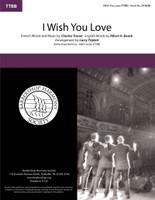 I Wish You Love (TTBB) (arr. Triplett)