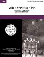 When She Loved Me (TTBB) (arr. Kitzmiller)