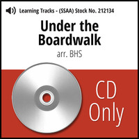 Under the Boardwalk (SSAA) (arr. BHS) - CD Learning Tracks for 11760