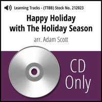 Happy Holiday with The Holiday Season (TTBB) (arr. Scott) - CD Learning Tracks for 212005