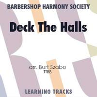 Deck The Halls (TTBB) (arr. Szabo) - CD Learning Tracks for 7692