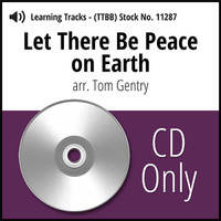 Let There Be Peace on Earth (TTBB) (arr. Gentry) - CD Learning Tracks for 8614