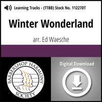 Winter Wonderland (TTBB) (arr. Waesche) - Digital Learning Tracks - for 7629