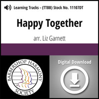 Happy Together (TTBB) (arr. Garnett) - Digital Learning Tracks - for 8639