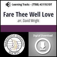 Fare Thee Well Love (TTBB) (arr. Wright) - Digital Learning Tracks - for 211920
