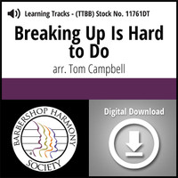 Breaking Up Is Hard to Do (TTBB) (arr. Campbell) - Digital Learning Tracks - for 8643