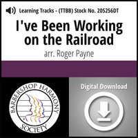 I've Been Workin' on the Railroad (TTBB) (arr. Payne) - Digital Learning Tracks - for 205248