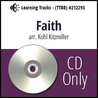 Faith (TTBB) (arr. Kitzmiller) - CD Learning Tracks for 212290