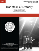 Blue Moon of Kentucky (SSAA) (arr. Dale)