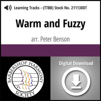 Warm And Fuzzy (TTBB) (arr. Benson) - Digital Learning Tracks - for 211127