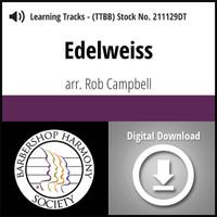 Edelweiss (TTBB) (arr. Campbell) - Digital Learning Tracks - for 210259