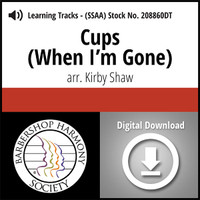Cups (When I'm Gone) (SSAA) (arr. Shaw) - Digital Learning Tracks - for 208859