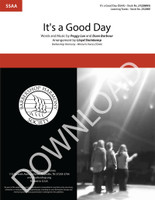 It's a Good Day (SSAA) (arr. Steinkamp) - Download