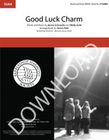 Good Luck Charm (SSAA) (arr. Dale) - Download