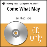 Come What May (8-part M/W) (arr. Hicks) - CD Learning Tracks for 212626